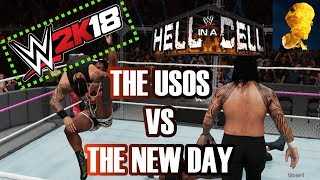 WWE 2K18 Exclusive Gameplay: Hell in a Cell 2017 The New Day vs Usos for SD Tag Team Titles
