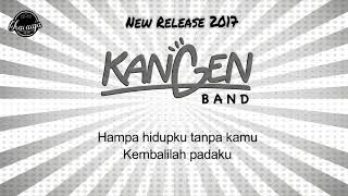 Kangen Band - Kembalilah Padaku ( Lyrics )
