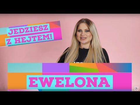 EWELONA odpowiada swoim hejterom...