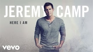Watch Jeremy Camp Here I Am video