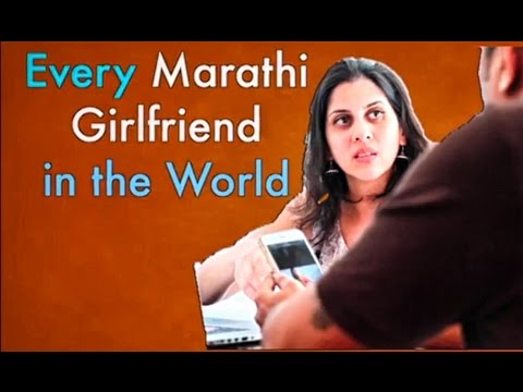 Every Marathi Girlfriend in the World