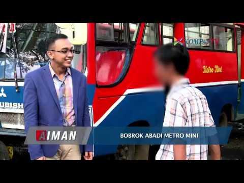 Bobrok Abadi Metro Mini - AIMAN Eps 54 bagian 2
