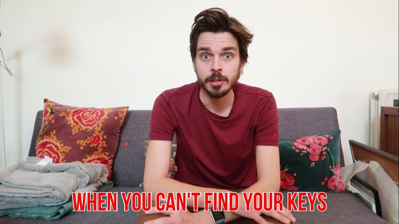 When You Can't Find Your Keys
