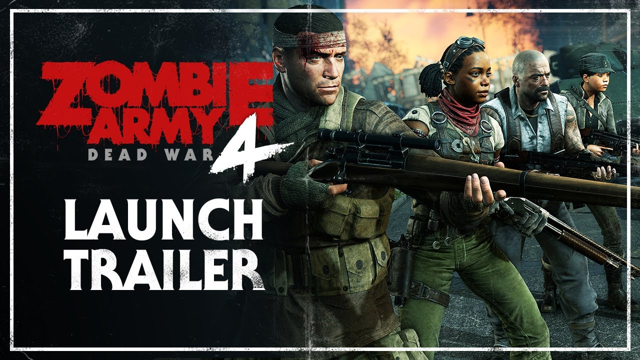 Zombie Army 4: Dead War - Launch Trailer
