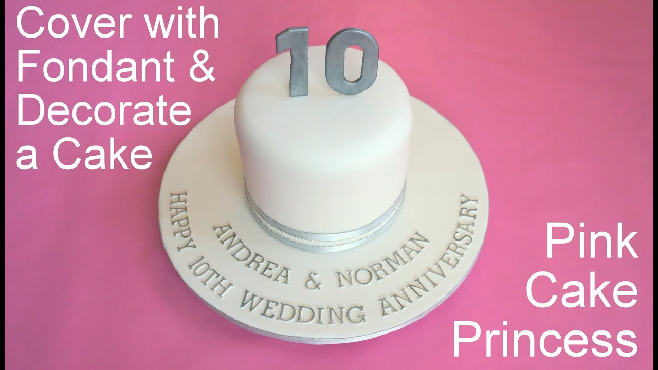 How to Cover a Cake with Fondant & Decorate it - Anniversary Cake by ...
