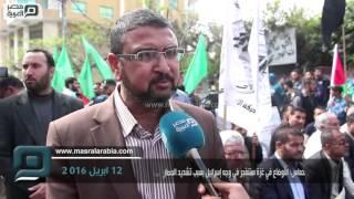 أبو زهري يكشف لمصر العربية تفاصيل الاتصالات مع القاهرة و