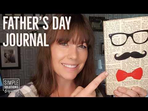 Father's Day Journal - Weekend Organizing Work