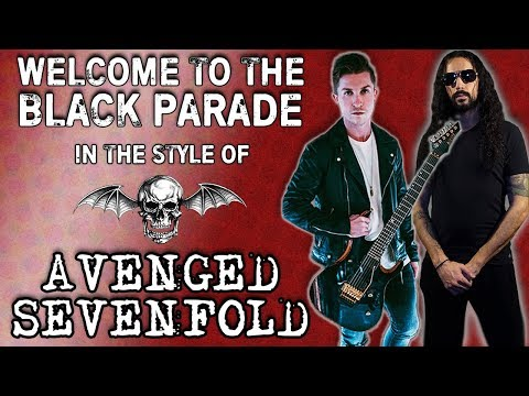 Welcome To The Black Parade In The Style Of Avenged Sevenfold