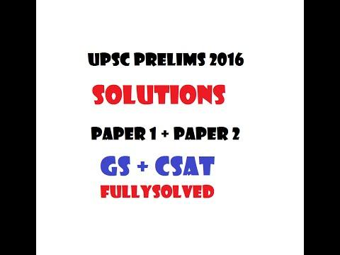 UPSC Prelims 2016 - GS + CSAT Solutions /Answers