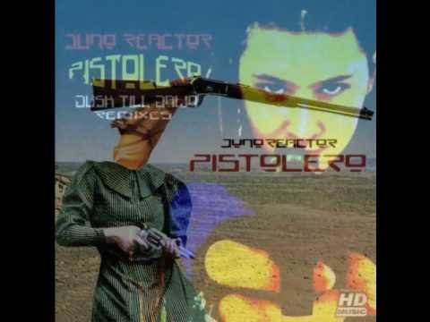 Juno Reactor - Pistolero (2012 Psytrance Remixes In The Mix)