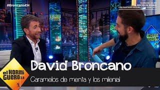 David Broncano revela la relación entre los caramelos de menta y los milenial - El Hormiguero 3.0