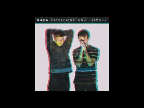 Oxen - Postpone And Forget (ALBUM) Mp3