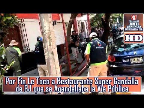 Por Fin Le Toco a Restaurante Super Gandalla de BJ que se Agandallaba la Vía Pública