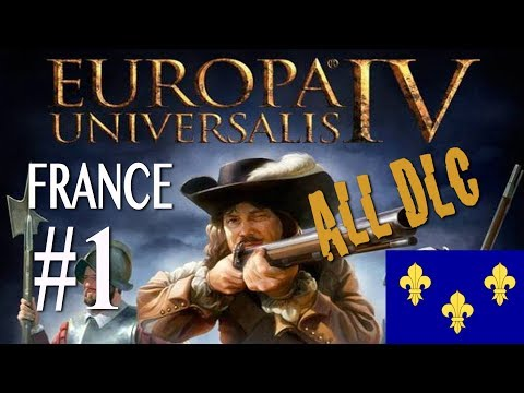 Europa Universalis 4 - All DLC - France WC attempt campaign #1