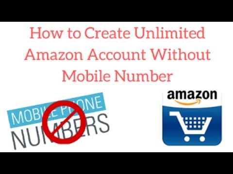 How To Create Amazon Account Without Mobile Number Verification