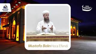 Mustafa Balın Hoca  özel mektubat sohbeti uyanık olmak hakkında mahmud efendi kıssası