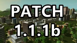 Cities: Skylines - Patch 1.1.1b (New Growable Buildings, Pedestrian Tunnels and More)