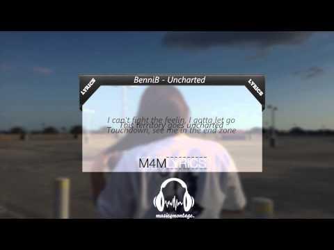 BenniB - Uncharted | Lyrics