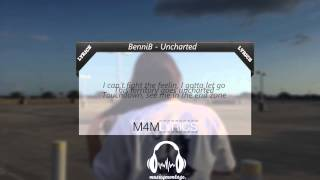 BenniB - Uncharted | Lyrics