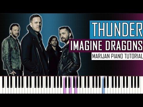 How To Play: Imagine Dragons - Thunder | Piano Tutorial + Sheets