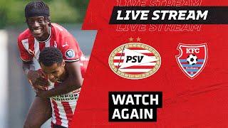 FULL GAME | PSV - KFC Uerdingen 05 (Friendly)
