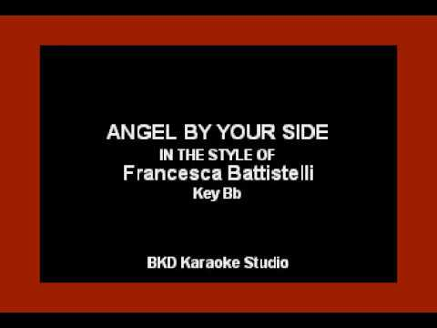 Angel By Your Side (In the Style of Francesca Battistelli) (Karaoke with Lyrics)