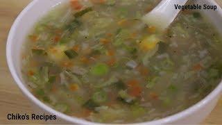 #सर्दिओं में ऐसा वेजिटेबल सूप बनायें अपना वजन घटायें# CHIKO'S RECIPES   