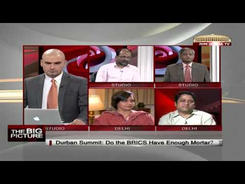 The Big Picture - Durban Summit: Do the BRICS have enough mortar?