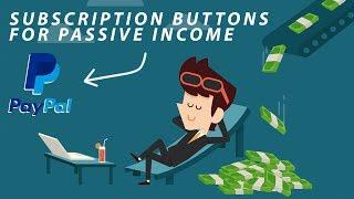 Создание Кнопки Повторяющейся Подписки и Платежей в PayPal для Бизнеса с Пассивным Доходом   Заработок Автоматические Выплаты