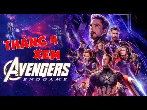 Tháng Tư Xem Avengers: Endgame