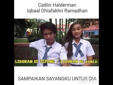 Iqbaal dhiafakhri ft Caitlin Halderman-Sampaikan sayangku untuk dia ( Ost. Ada Cinta Di SMA )