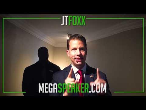 JT Foxx | Become a Mega Speaker