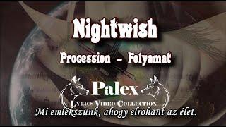 Nightwish - Procession - magyar fordítás / lyrics by palex
