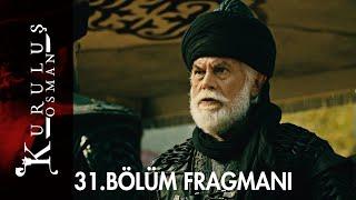 Kuruluş Osman 31. Bölüm Fragmanı