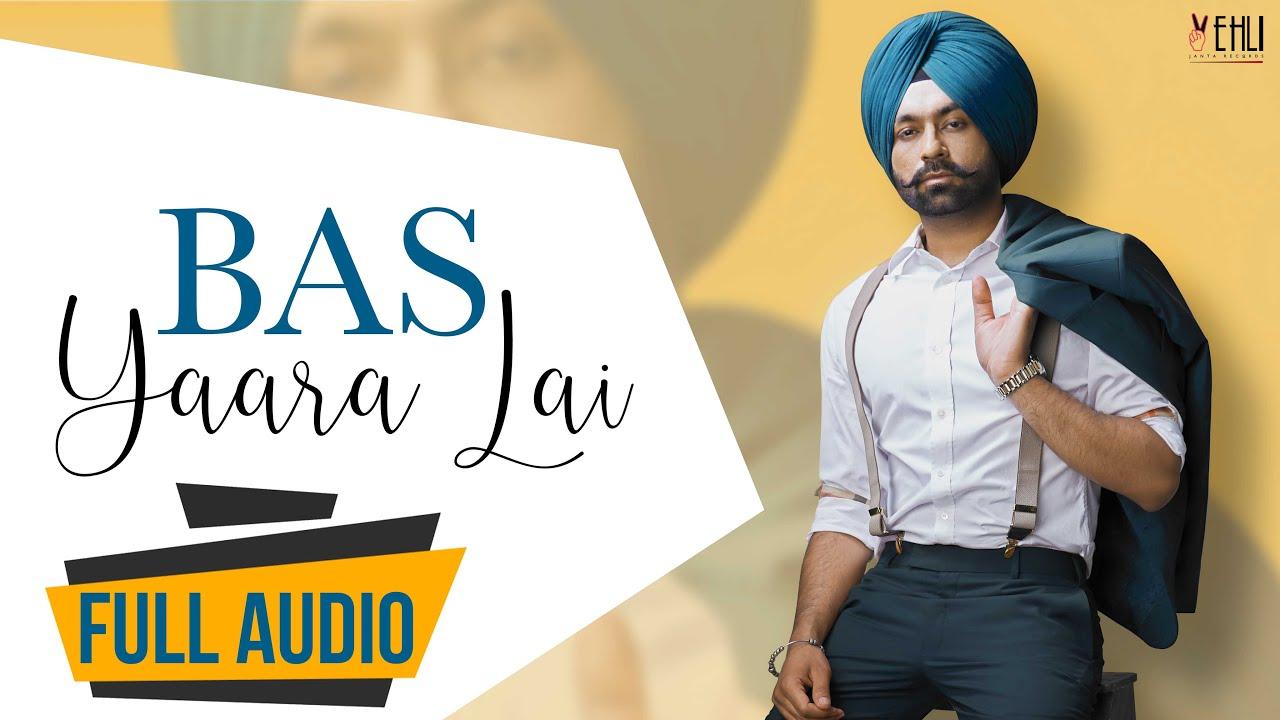 Bas Yaara Lai Audio Song   Tarsem Jassar   Latest Punjabi Songs 2016    Vehli Janta Records
