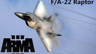 ARMA3 Gameplay: F-22 Raptor