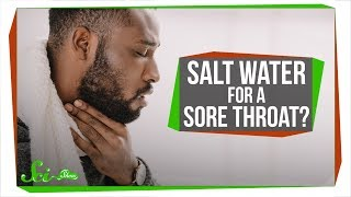 Can Gargling Salt Water Cure a Sore Throat?