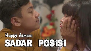 Happy Asmara - Sadar Posisi   ||   Official Video Movie