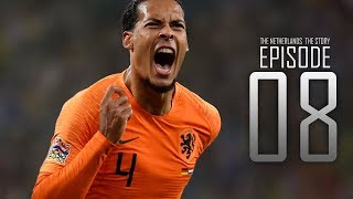 The Netherlands • The Story: Episode 8 • We Are Back (English Subtitles)