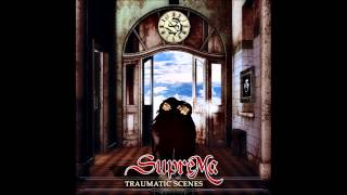 Suprema - Traumatic Scenes [FULL ALBUM]