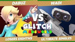 Glitch 7 SSBU - Liquid Dabuz (Rosalina) VS AG WaDi (ROB) Smash Ultimate Losers Eighths