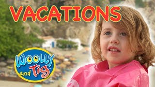 Woolly and Tig - Vacations! | Kids TV Show | Full Episode | Toy Spider