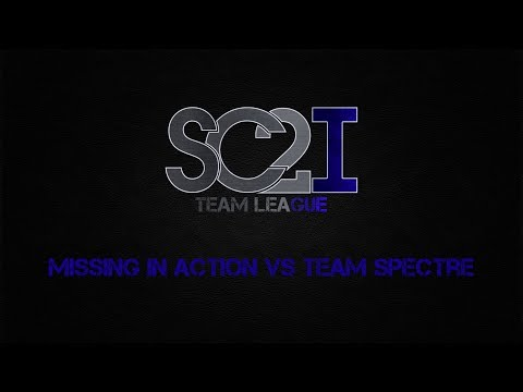 Missing In Action vs Spectre - PvP - Game 2  - SC2ITL