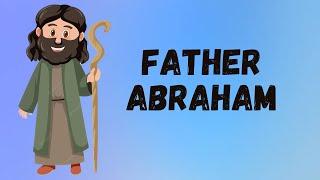FATHER ABRAHAM (Had Many Sons) LYRICS - HERITAGE KIDS