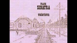 Frank Sinatra - Goodbye  (Watertown medley)