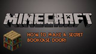 """minecraft"" How To Make A Secret Bookcase Door!"