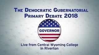 Democratic Gubernatorial Primary Debate 2018