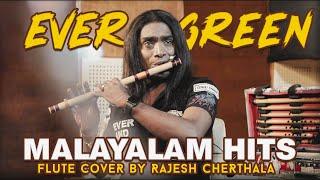 Ever Green Malayalam Hits Flute Cover by Rajesh Cherthala