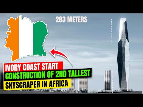 Ivory Coast Starts Construction Of F Tower Vying To Be 2nd Tallest Skyscraper in Africa