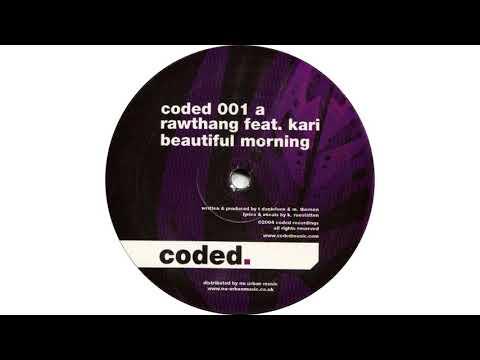 Rawthang - Beautiful Morning feat. Kari Rueslåtten (Original Mix)